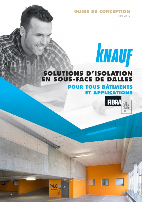 Guide Knauf des solutions d'isolation en sous-face de dalle